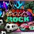 Boys Rock  ( Çocuk )